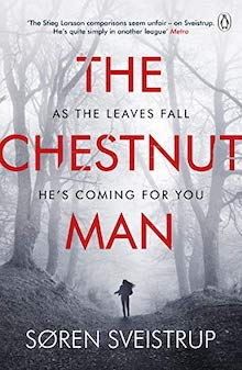 Søren Sveistrup – The Chestnut Man