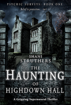 Shani Struthers – The Haunting of Highdown Hall