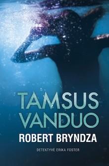 Robert Bryndza – Tamsus vanduo